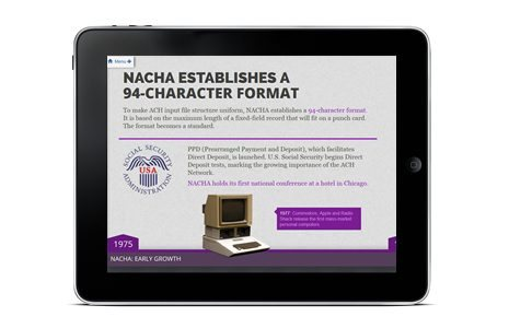 A single screen from the three-level web timeline showcasing the history of NACHA, the ACH Network, and major technology milestones. The timeline includes historic video clips, radio spots, and pop-up profiles of ACH innovators.