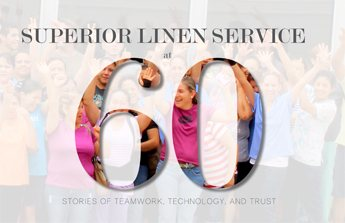 By writing this company's history as a series of stories that focus on teamwork, technology, and trust, CorporateHistory.net met Superior Linen Service's tight deadline.